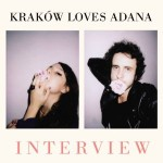 "Reingehört: Kraków Loves Adana – ""Interview"""