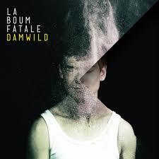 "Sophisticated BumBum: ""Damwild"" von La Boum Fatale"
