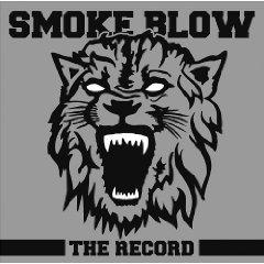 Smoke Blow – Auf Tour