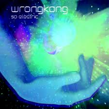 wrongkong - so electric